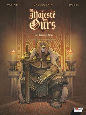 couverture du tome 1 de Sa majesté des Ours avec le roi Artus sur son trône.