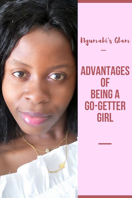 Advantages of  Being a  Go-Getter  Girl