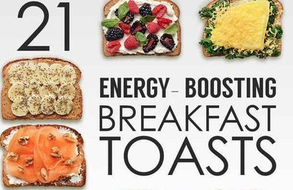 21 BREAKFAST TOASTS FOR ENERGY BOOSTING