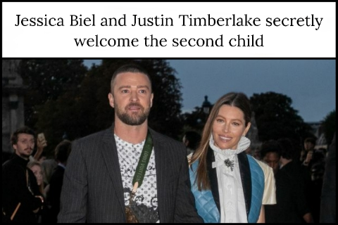Jessica Biel and Justin Timberlake secretly welcome the second child