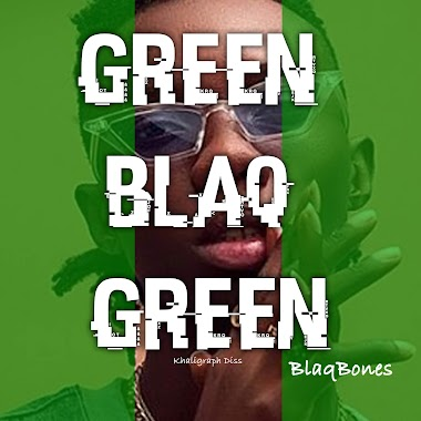 "Mp3+LYRICS: Blaqbonez – ""Green Blaq Green"" (Responds To Khaligraph Jones' Diss)"