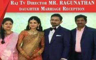 Raj TV Director MR RAGUNATHAN Daughter Marriage Reception | Raj Television