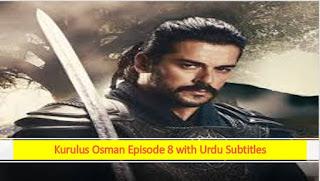 kurulus osman season 1 episode 8 in urdu subtitles