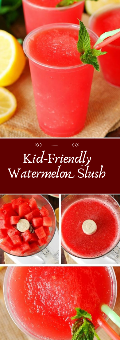 Kid-Friendly Watermelon Slush #healthydrink #easyrecipe