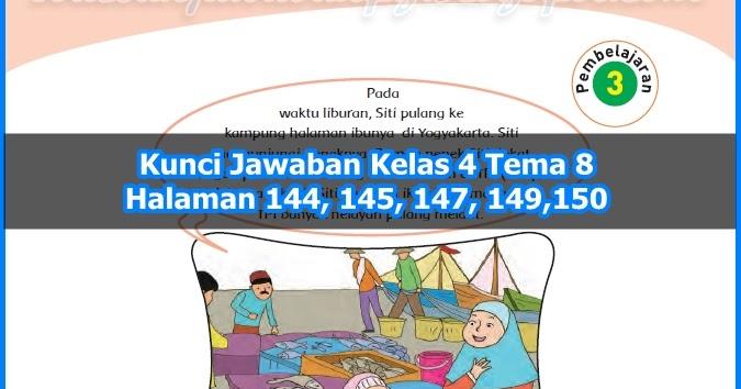 Kunci Jawaban Buku Tematik Kelas 4 Tema 8 Halaman 144 145 147 149 150 Soal Dan Jawaban