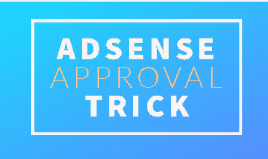 How to get adsense approval new blogger easyly
