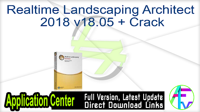 Realtime Landscaping Architect 2018 v18.05 + Crack