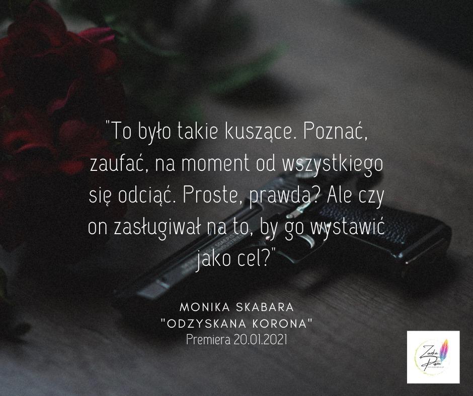 """Monika Skabara """"Odzyskana korona"""" - PRZEDPREMIEROWA recenzja patronacka"""