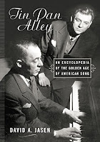 Tin Pan Alley: An Encyclopedia of the Golden Age of American Song by David A. Jasen