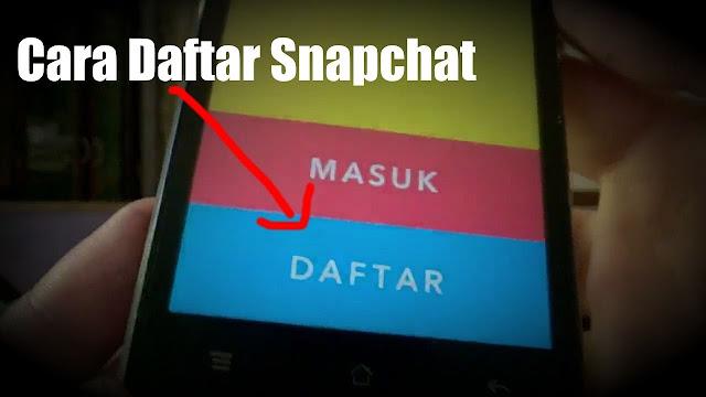 Cara daftar menggunakan main snapchat untuk pemula