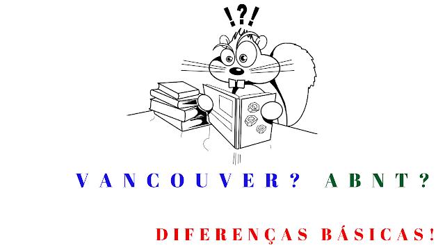 Normas ABNT e Vancouver: Diferenças de conteúdo