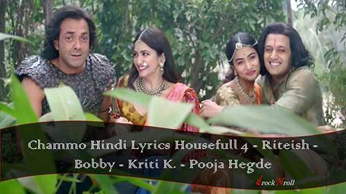 Chammo-Hindi-Lyrics-Housefull-4