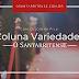 Coluna Variedades - Com Izildinha Pilli