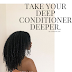 Stop being Heavy Handed & Start Smoothing the Cuticle for Deeper Deep Conditioning