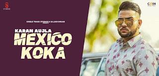 Mexico Koka Lyrics By Karan Aujla