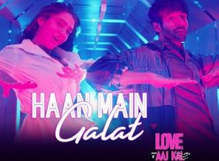 Haan Main Galat Lyrics | Love Aaj Kal | Arijit Singh | Song Download MP3-MP4