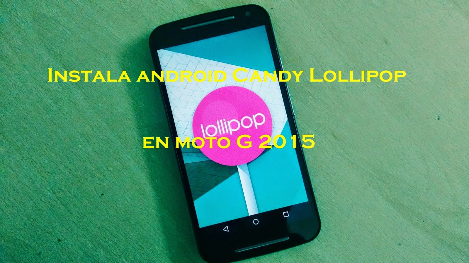 Android Candy Lollipop 5.1 para Moto G 2015