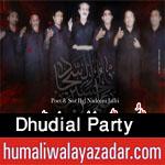 https://www.humaliwalayazadar.com/2015/04/dhudyal-party-nohay-2009-to-2016.html