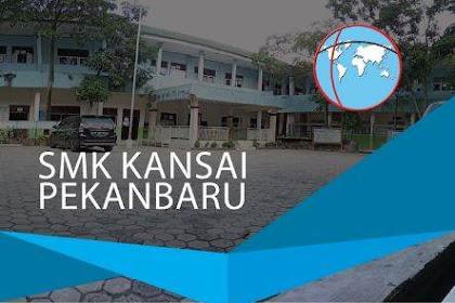 Lowongan SMK Kansai Pekanbaru Juli 2019