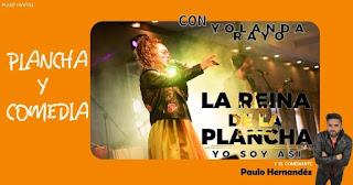 Plancha y comedia | Yolanda Rayo + Paulo Hernández