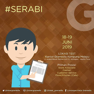 Info Lowongan Kerja Serabi Gramedia Jakarta