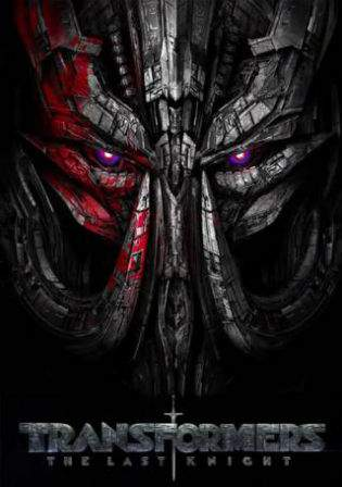 Transformers The Last Knight 2017 WEB-DL 450MB English 480p Watch Online Full Movie Download bolly4u