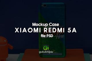 Mockup Case Xiaomi Redmi 5A