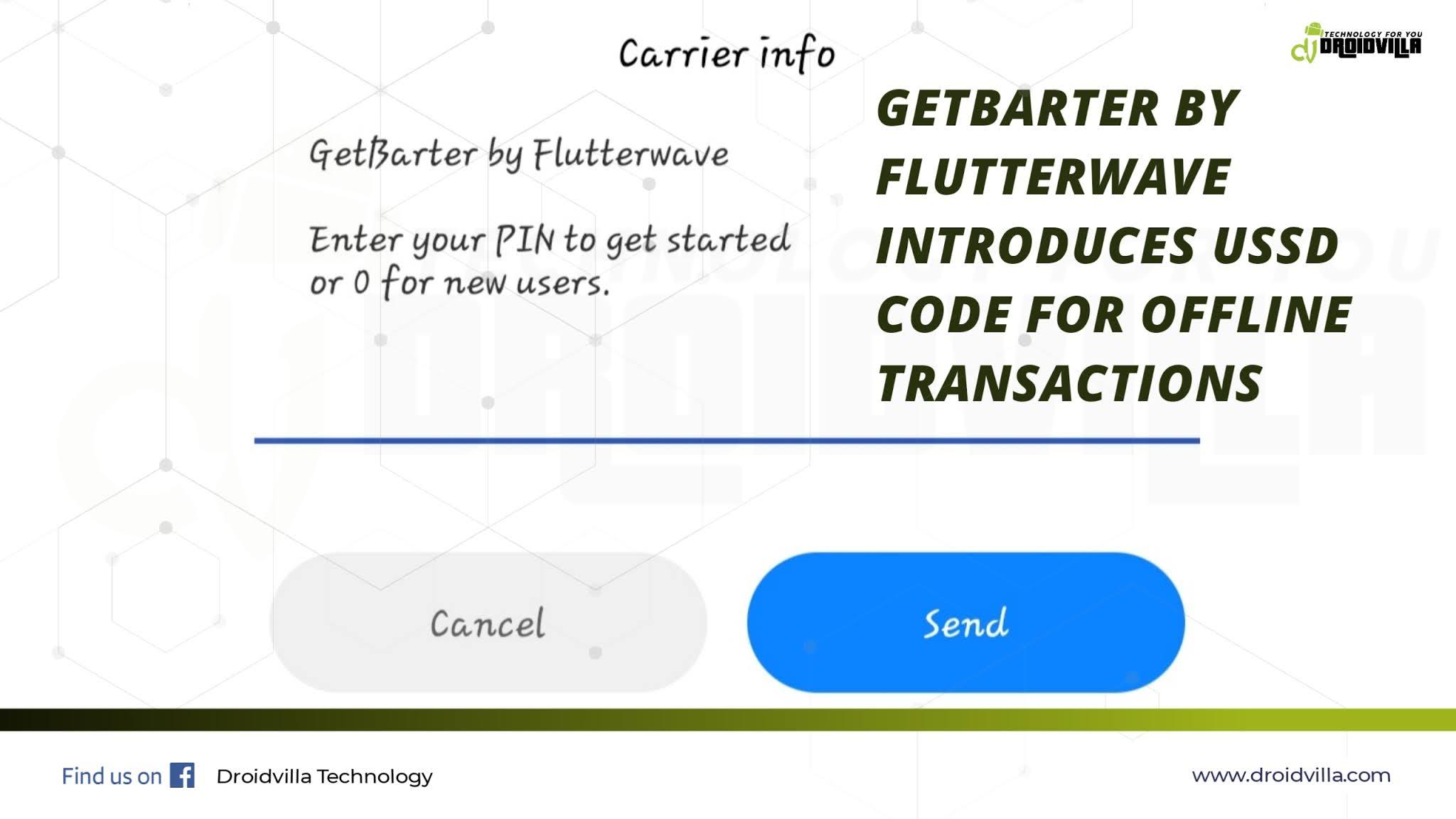 getbarter-by-flutterwave-introduces-ussd-code-for-offline-transactions-droidvilla-tech-1-android-tech-blog