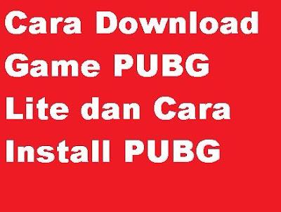 Saat ini games sangat banyak digemari oleh pecinta game Cara Download Game PUBG Lite dan cara Install Game PUBG PC Komputer untuk Spek Rendah