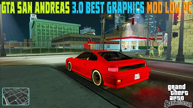 GTA San Andreas 3.0 Best Graphics Mod For Pc