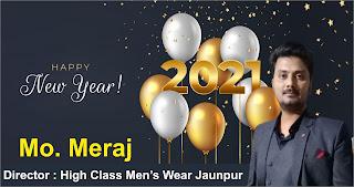 हाई क्लास मेंस वियर जौनपुर के डायरेक्टर मोहम्मद मेराज की तरफ से नव वर्ष की हार्दिक शुभकामनाएं | #NayaSaberaNetwork