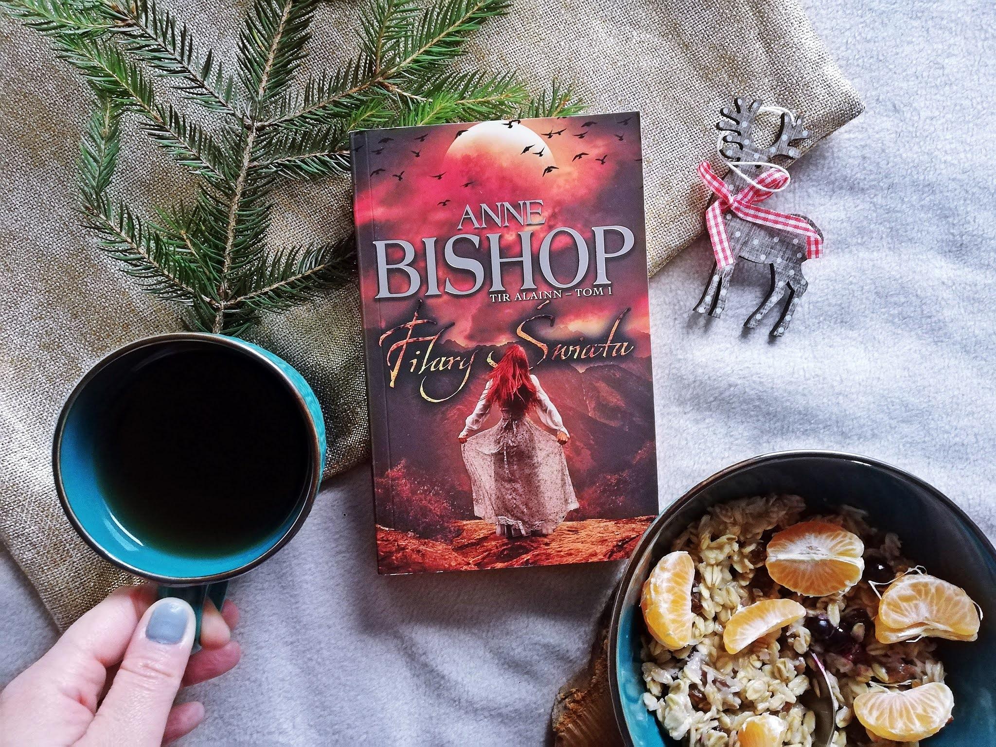 """Czym są """"Filary Świata"""" Anne Bishop"""