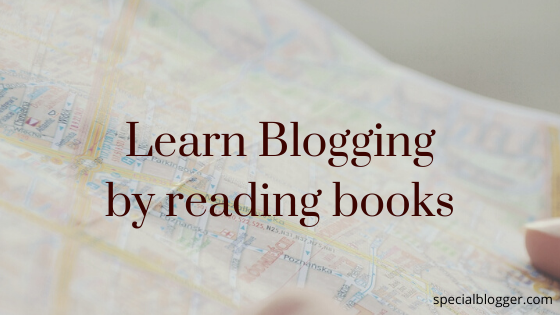 Learn blogging by reading books