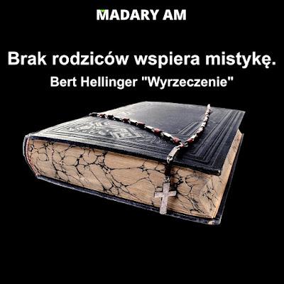 blog MADARY AM Ustawienia Systemowe Rodowe Bert Hellinger
