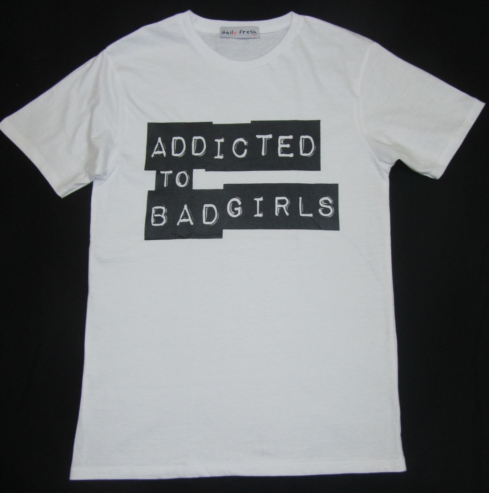 a9b9e6439 2printz: Addicted To Bad Boys/Girls T-Shirt special offer