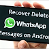 How To Recover The Whatsapp Chat?