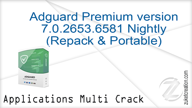 Adguard Premium version 7.0.2653.6581 Nightly (Repack & Portable)   |  23 MB