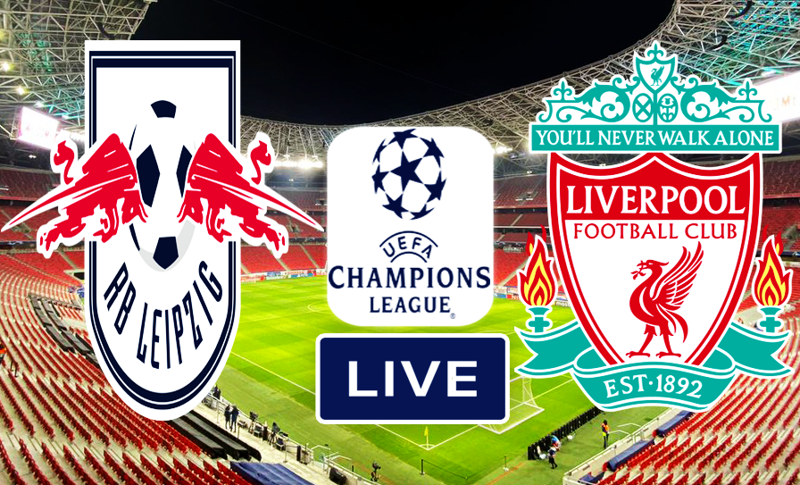 Champions League Match RB Leipzig vs Liverpool Live Stream