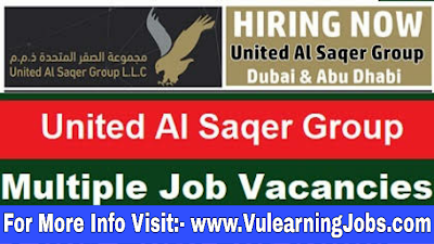 United Al Saqer Group Jobs 2019 For Latest Job In UAE