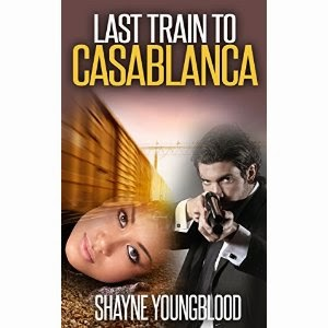 last train to casablanca, shayne youngblood
