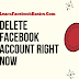 How to Delete Facebook Account Right Now