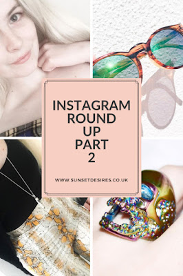 https://www.sunsetdesires.co.uk/2019/06/instagram-round-up-part-2.html