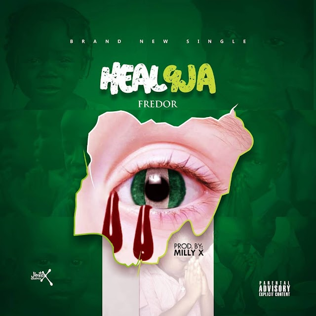 Just In: Fredor Comes through with New Hit, Heal 9ja | @itsfredor