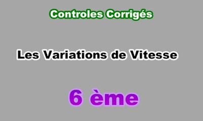 Controles Corrigés de Variations de Vitesse 6eme en PDF