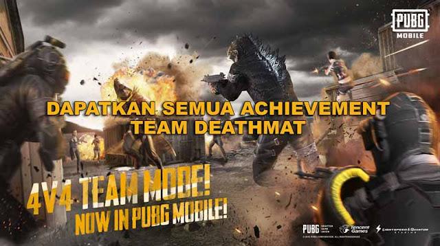 Cara Mendapatkan Semua Achievement Mode Team Deathmatch PUBG Mobile
