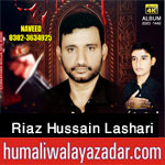 https://www.humaliwalayazadar.com/2017/01/riaz-hussain-lashari-nohay-2008-to-2018.html