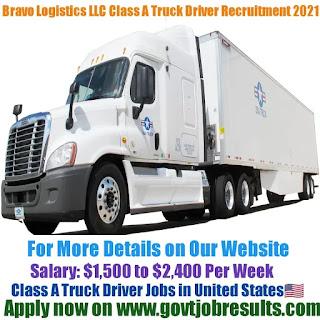 Bravo Logistics LLC Class A Truck Driver Recruitment 2021-22