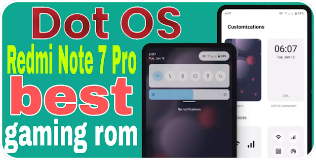 Dotos 5.0 | Redmi Note 7 Pro/ best gaming rom/ performance