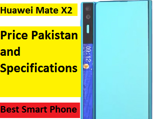 Huawei Mate X2 Price Pakistan & Specifications    Huawei Launched Mate x2 pakistan Aug13, 2020