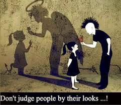 Don't judge by looks
